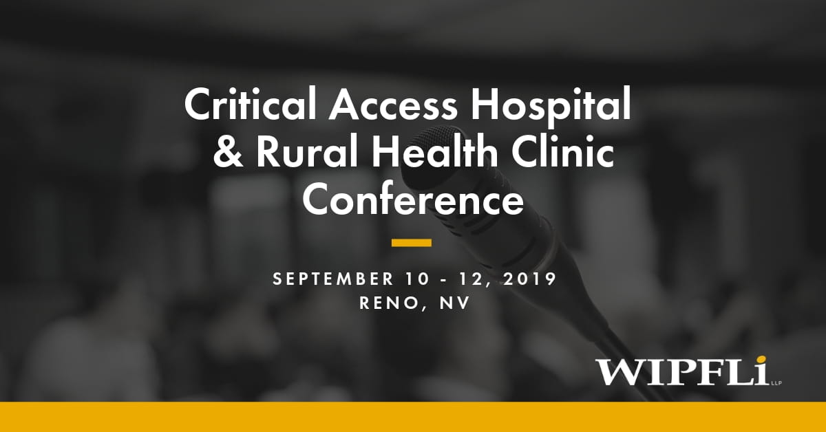 Critical Access Hospital & Rural Health Clinic Conference