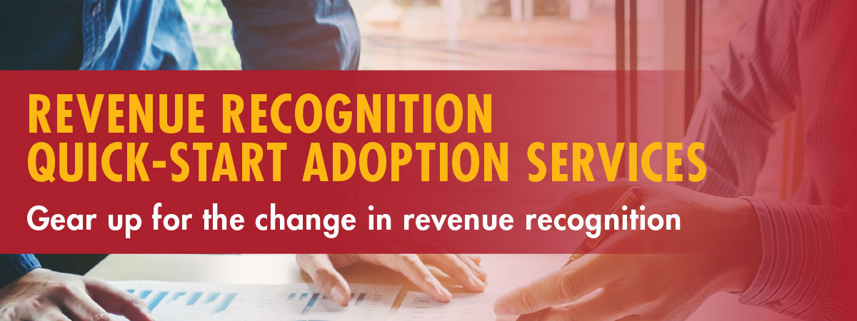 Revenue Recognition Quick-Start Adoption Services