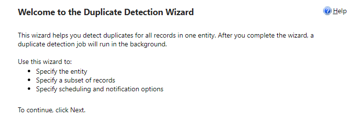 Welcome to the Duplicate Detection Wizard