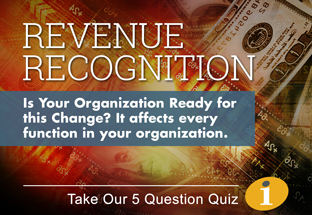 Revenue Recognition: Is your organization ready - 5 question quiz