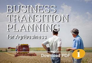 Business Transition Planning for Agribusiness - Download PDF