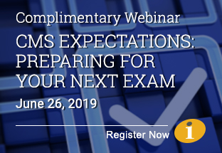 CMS Expectations: Preparing for Your Next Exam