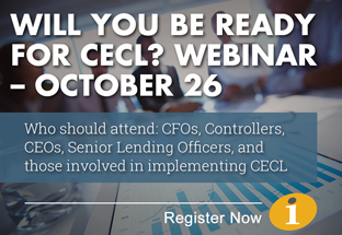 Will You be Ready for CECL? Webinar - Register Now