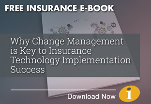 Why Change Management is Key to Insurance Technology Implementation Sucess eBook