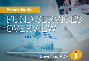 Private Equity Fund Services Overview
