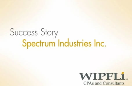 Manufacturing Success Story Spectrum Industries Inc.