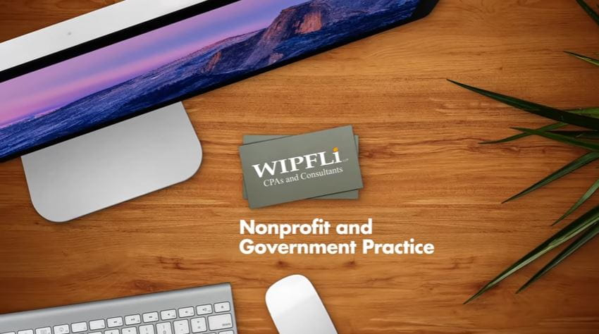 Video: Why choose Wipfli for your organization?