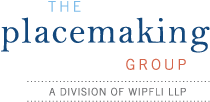 The Placemaking Group, a division of Wipfli LLP