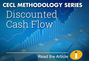 CECL Methodology Series: Discounted Cash Flow