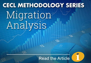 Click here to read our CECL Methodology Series article on MIgration Analysis