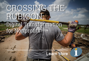 Crossing the Rubicon - Digital Transformation for Nonprofits