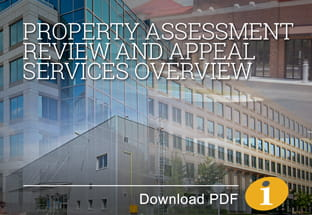 Real Estate Property Assessment Review and Appeal Services Overview
